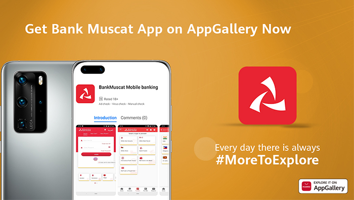 Bank Muscat mobile banking app joins Huawei AppGallery